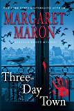 Maron, Margaret: Three-Day Town (Deborah Knott Mysteries)