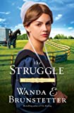 Brunstetter, Wanda E.: The Struggle (Thorndike Press Large Print Christian Fiction)