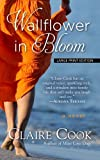 Cook, Claire: Wallflower in Bloom (Thorndike Press Large Print Core Series)