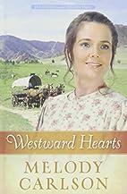 Westward Hearts (Homeward on the Oregon…