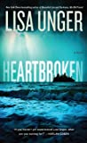 Unger, Lisa: Heartbroken (Thorndike Press Large Print Thriller)