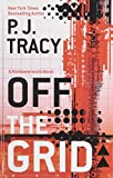 Tracy, P.J.: Off the Grid (Thorndike Press Large Print Core Series)