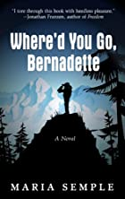 Where'd You Go, Bernadette by Maria…