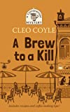 Coyle, Cleo: A Brew to a Kill (Thorndike Press Large Print Mysterk: Coffeehouse Mystery)