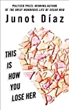 Díaz, Junot: This Is How You Lose Her (Wheeler Large Print Book Series)