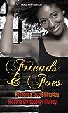 Billingsley, ReShonda Tate: Friends & Foes (Thorndike Press Large Print African American Series)