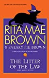 Brown, Rita Mae: The Litter of the Law (Thorndike Press Large Print Basic Series)