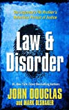 Douglas, John: Law & Disorder (Thorndike Large Print Crime Scene)