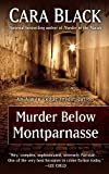 Black, Cara: Murder Below Montparnasse (Thorndike Press Large Print Mystery Series)