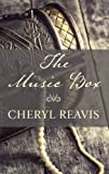 Reavis, Cheryl: The Music Box