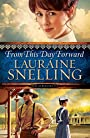 From This Day Forward (Song of Blessing) - Lauraine Snelling