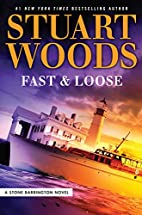 Fast and Loose (A Stone Barrington Novel) by…
