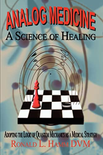 analog-medicine-a-science-of-healing-adopting-the-logic-of-quantum-mechanics-as-a-medical-strategy