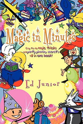 magic-in-minutes-easy-to-do-magic-tricks-and-party-planning-secrets-all-in-one-book