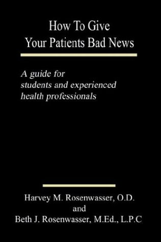 how-to-give-your-patients-bad-news-a-guide-for-students-and-experienced-health-professionals