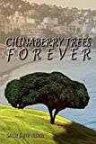 Tribou, Sallie Smith: Chinaberry Trees Forever
