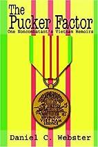 The Pucker Factor: One Noncombatants Vietnam…