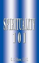 Spirituality 101 by Carol Shaw
