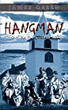 Green, James: Hangman: A Tale of the Boston Harbor Islands