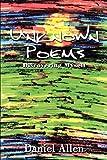 Allen, Daniel: Unknown Poems: Discovering Myself