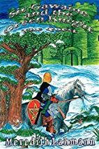 Sir Gawaine and the Green Knight: The Quest…