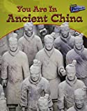 Minnis, Ivan: You Are In Ancient China