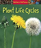 Plant Life Cycles (Heinemann First Library:…
