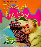 Times of the Day (Talking About Time) by…