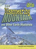 The Disappearing Mountain and Other Earth…