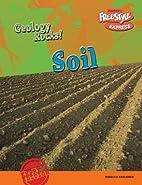 Soil (Raintree Freestyle: Geology Rocks!) by…