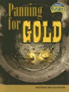 Panning for Gold (Mixtures and Solutions) by…