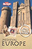 Haywood, John: Medieval Europe (Time Travel Guides; Freestyle)
