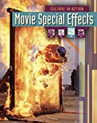 Movie Special Effects (Culture in Action) by…