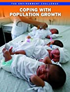 Coping With Population Growth (Raintree…