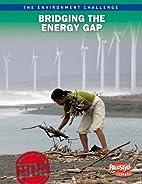 Bridging The Energy Gap (Raintree Freestyle:…