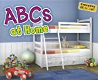 ABCs at Home (Everyday Alphabet) by Daniel…