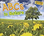 ABCs in Nature (Everyday Alphabet) by Daniel…