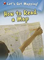 How to Read a Map (Let's Get Mapping!)…