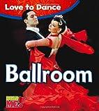 Ballroom (Read Me!: Love to Dance) by Angela…