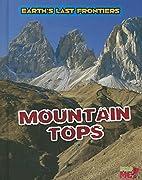 Mountain Tops (Read Me!: Earth's Last…