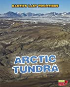 Arctic Tundra (Earth's Last Frontiers)…