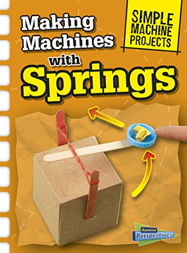 making-machines-with-springs-simple-machine-projects
