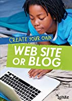 Create Your Own Web Site or Blog (Media…