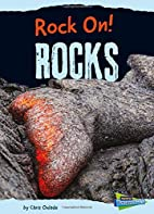 Rocks (Raintree Perspectives: Rock On!) by…