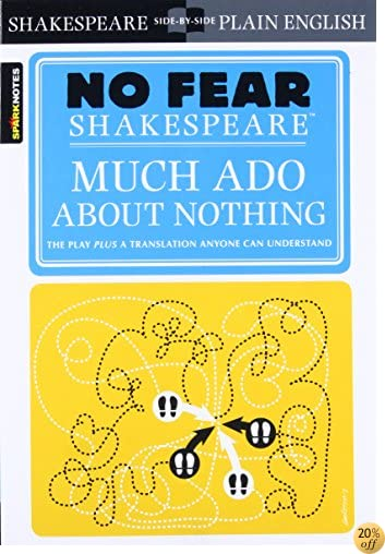TMuch Ado About Nothing (No Fear Shakespeare)