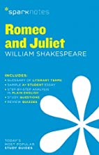 Romeo and Juliet SparkNotes Literature Guide…