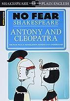 Antony and Cleopatra (No Fear Shakespeare)…
