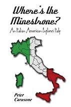 Where's the Minestrone? An Italian American…