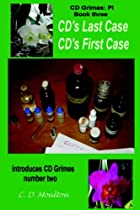 CD's Last Case/CD's First Case by CD Moulton