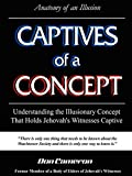 Cameron, Don: Captives of a Concept (Anatomy of an Illusion)